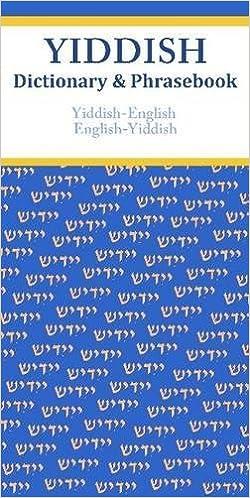 Yiddish-English//English-Yiddish Dictionary /& Phrasebook