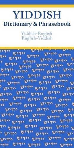 Yiddish-English/English-Yiddish Dictionary & Phrasebook