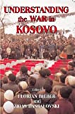 Understanding the War in Kosovo, , 0714653918
