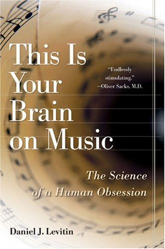 Download This Is Your Brain on Music: The Science of a Human Obsession pdf epub