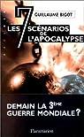Les 7 scénarios de l'apocalypse par Bigot