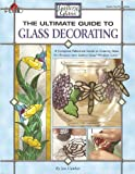 The Ultimate Guide to Glass Decorating, Jan Cumber, 1558951245