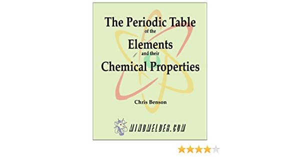 The Periodic Table of the Elements and Their Chemical Properties ...
