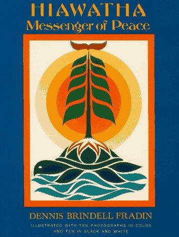 Hiawatha: Messenger of Peace