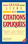 Grand Livre Des Citations Expliquees par Desalmand
