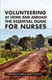 Volunteering at Home and Abroad, Jeanne Leffers and Julia Plotnick, 1930538987