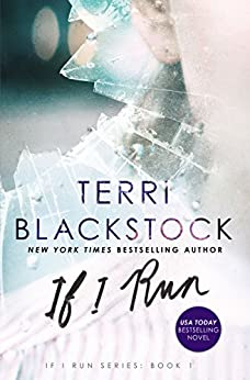 If I Run (If I Run Series) by [Blackstock, Terri]