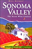 Sonoma Valley, Kathleen Thompson Hill and Gerald N. Hill, 0762706538