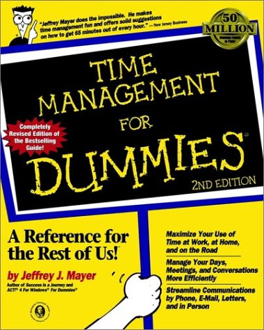 Time Management For Dummies?, 2nd Edition by For Dummies