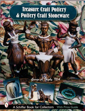 Treasure Craft & Pottery Craft Stoneware: California & Hawaii's Last Major Pottery