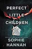 Perfect Little Children: A Novel