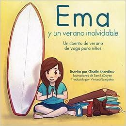 Ema y un verano inolvidable: Un cuento de verano de yoga ...