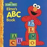 Elmo's ABC Book, Sarah Albee, 1403710430