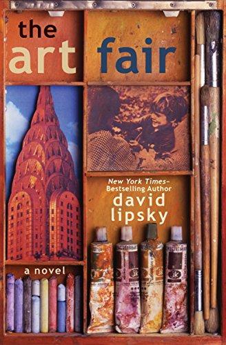 The Art Fair A Novel Kindle Edition By David Lipsky Literature