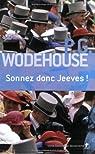 Sonnez donc Jeeves par Wodehouse