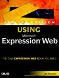 Special Edition Using Microsoft Expression Web, Jim Cheshire, 0789736055