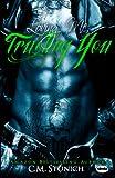 Loving Me, Trusting You: A New Adult Biker Erotic Romance ('Triple M' MC Series Book 2)