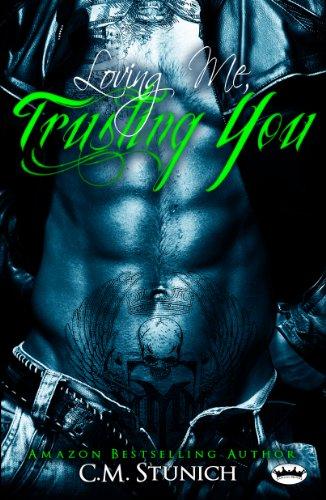 Loving Me Trusting You A New Adult Biker Erotic Romance Triple M