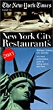img - for The New York Times Guide to New York City Restaurants 2003 book / textbook / text book