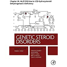 Genetic Steroid Disorders: Chapter 3K. 46,XY DSD due to 17β-Hydroxysteroid Dehydrogenase 3 Deficiency