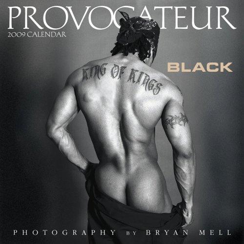 Provocateur: Black 2009 Calendar Bryan Mell