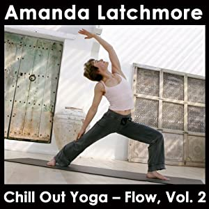 Chill Out Yoga - Flow, Vol. 2 Speech