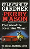 The Case of the Screaming Woman, Erle Stanley Gardner, 034537875X