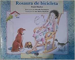 Rosaura De Bicicleta - 9788516019631 - Livros na Amazon Brasil