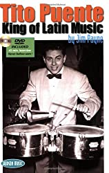 Tito Puente: King of Latin Music