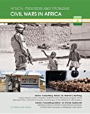 img - for Civil Wars in Africa (Africa: Progress and Problems (Mason Crest)) book / textbook / text book