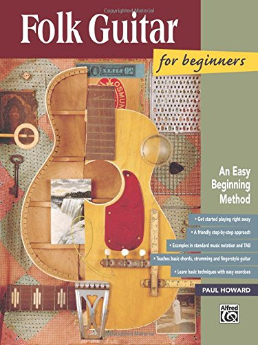 Folk Guitar for Beginners: An Easy Beginning Method (National Guitar Workshop Arts Series)