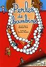 Perles de bambins par Turin