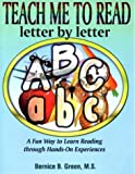 Teach Me to Read Letter by Letter, Bernice B. Green, 1884962181