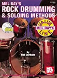 Mel Bay's Rock Drumming and Soloing Methods (Mel Bay's Value Line)