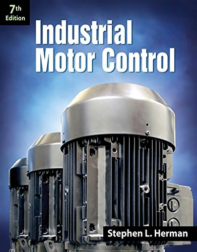 Industrial Motor Control by Delmar Cengage Learning