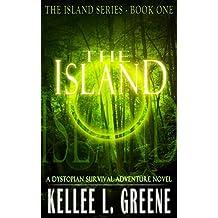 The Island - A Dystopian Survival Adventure Novel (The Island Series Book 1)