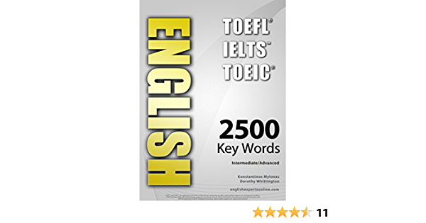 English Toefl Toeic Ielts 2500 Key Words Interactive Quiz Book Flash Cards Online Intermediate Advanced A Powerful Method To Learn The Vocabulary You Need Kindle