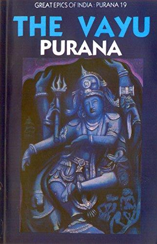 Vayu Purana (Great Epics of India: Puranas Book 19)