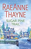 img - for Sugar Pine Trail: A Small-Town Christmas Romance (Haven Point) book / textbook / text book