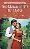 The Major Meets His Match, Blair Bancroft, 0451209397