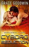 Cyborg Seduction (Interstellar Brides: The Colony) (Volume 3)