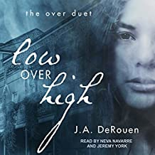 Low over High: Over Duet Series, Book 1