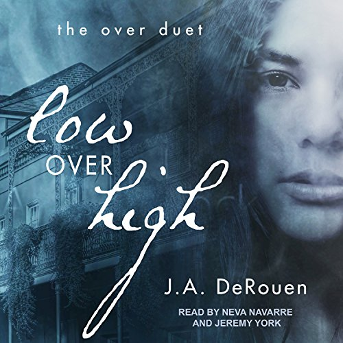 Low over High: Over Duet Series, Book 1 by Tantor Audio