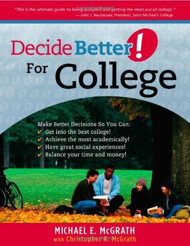 Decide Better! For College (Decidebetter)
