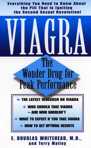 Viagra: The Wonder Drug For Peak Performance by Dell