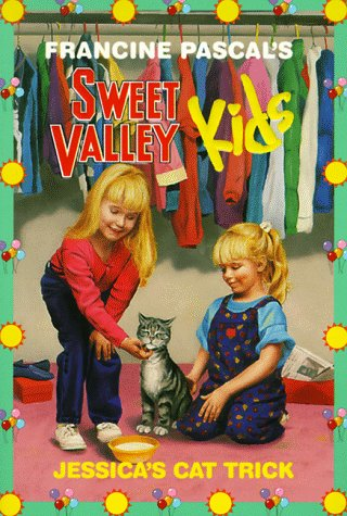 Sweet Valley Kids - Jessica's Cat Trick (Sweet Valley Kids #5)