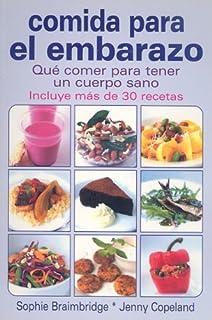 Comida para el embarazo (Spanish Edition)