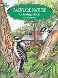 Backyard Nature Colouring Book (Dover Nature Coloring Book)