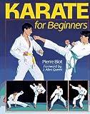 Karate for Beginners, Pierre Blot, 0806938730