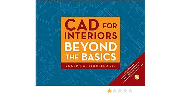 Fiorello, J: CAD for Interiors: Amazon.es: Fiorello, Joseph A.: Libros en idiomas extranjeros